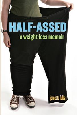 Half Assed