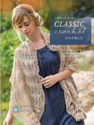 Interweave Presents Classic Crochet Shawls PDF
