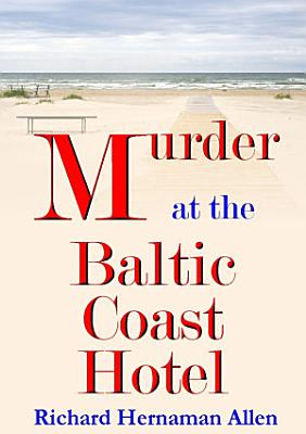Murder at the Baltic Coast Hotel PDF