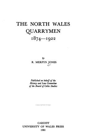 The North Wales Quarrymen  1874 1922 PDF