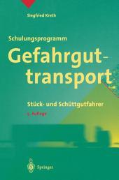 Schulungsprogramm Gefahrguttransport: Stück- und Schüttgutfahrer, Ausgabe 5