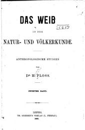 Das Weib in der Natur- und Völkerkunde: anthropologische Studien, Band 2