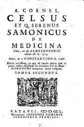 De medicina alter, ut ab Almeloveenio editus est a. 1713. alter, ut a Constantino a. 1566. Editio novissima, in qua ... Epistola sex accedunt Jo. Bapt. Morgagni nunquam antea vulgata