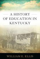 A History of Education in Kentucky PDF