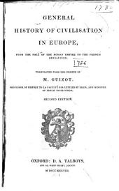 General History of Civilisation in Europe: From the Fall of the Roman Empire to the French Revolution