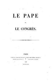 Le pape et le congrès: Volume1