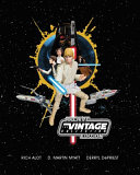 Star Wars  the Vintage Collection Archive Edition PDF