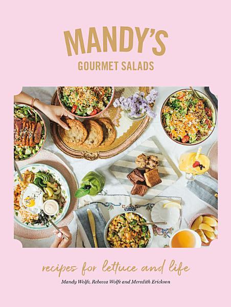 Download Mandy s Gourmet Salads Book