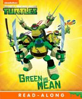 Green vs. Mean (Teenage Mutant Ninja Turtles)