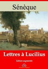 Lettres à Lucilius: Nouvelle édition augmentée