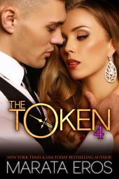 The Token 4: Billionaire Dark Romance