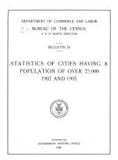 Statistics of cities having a population of over 25,000, 1902 and 1903