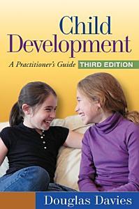 Child Development, Third Edition
