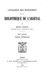 Catalogue des manuscrits de la Bibliothèque de l'Arsenal: Table générale. 1896