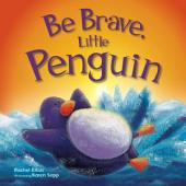 Be Brave, Little Penguin: Picture Flats