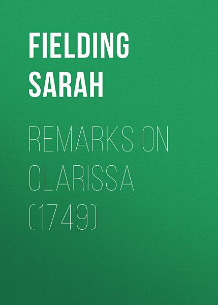 Remarks on Clarissa (1749)