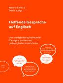 Helfende Gespräche auf Englisch: Der umfassende Sprachführer für psychosoziale und pädagogische Arbeitsfelder