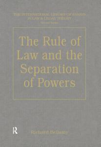 The Rule of Law and the Separation of Powers Book