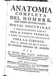 Anatomia completa del hombre con todos los hallazgos, nuevas doctrinas y observaciones raras hasta el tiempo presente...