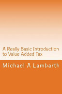 A Really Basic Introduction to Value Added Tax