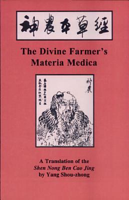 The Divine Farmer s Materia Medica