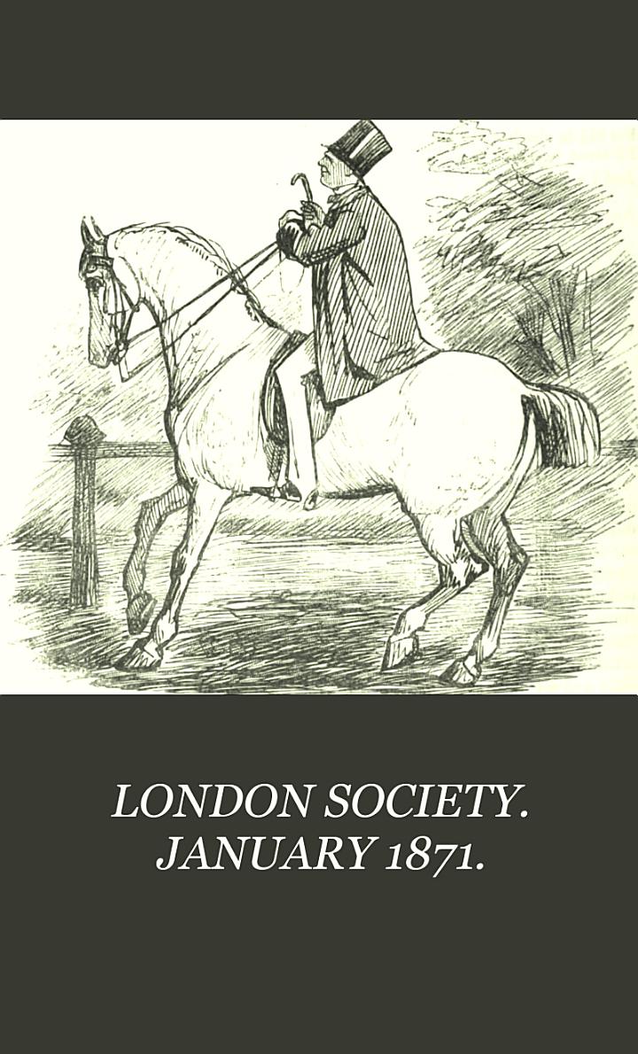 LONDON SOCIETY. JANUARY 1871.