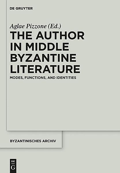 The Author in Middle Byzantine Literature