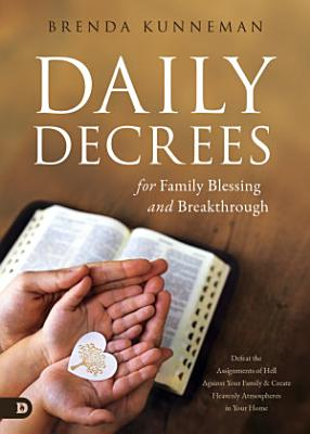 Daily Decrees for Family Blessing and Breakthrough
