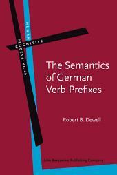 The Semantics of German Verb Prefixes