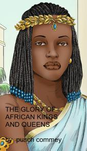 The Glory of African Kings and Queens
