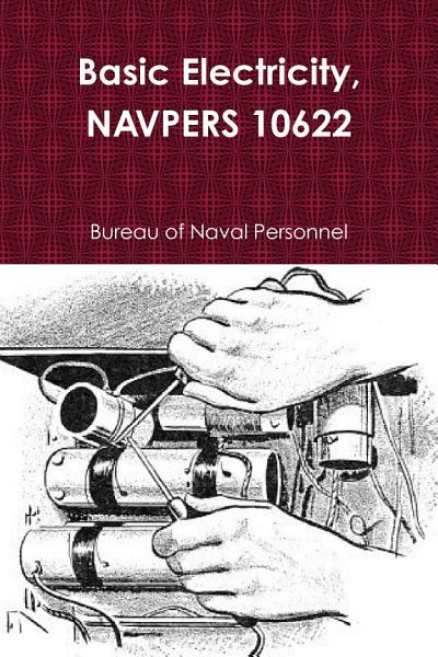 Basic Electricity  NAVPERS 10622 PDF