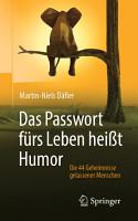 Das Passwort f  rs Leben hei  t Humor PDF