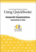 Using QuickBooks for Nonprofit Organizations  Associations and Clubs PDF