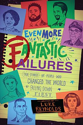 Even More Fantastic Failures