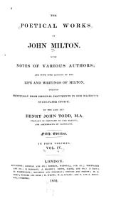The Poetical Works of John Milton: With Notes of Various Authors; and with Some Account of the Life and Writings of Milton, Derived Principally from Original Documents in Her Majesty's State-paper Office, Volume 4