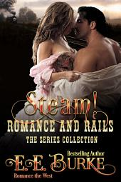 Steam! Romance and Rails: The Series Collection
