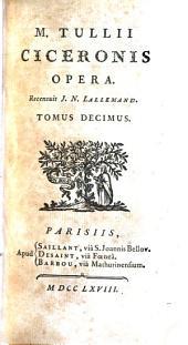 M. Tullii Ciceronis opera, 10: Volume 2