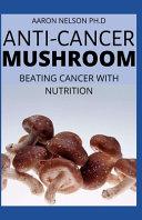 Anti Cancer Mushroom