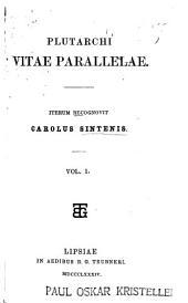 Plutarchi Vitae Parallelae: Volume 1