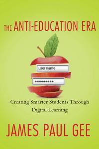 The Anti Education Era Book