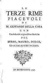Le terze rime piacevoli di m. Giovanni Della Casa con una scelta delle migliori rime burlesche del Berni, Mauro, Dolce, ed altri autori incerti