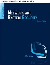 Network and System Security: Chapter 10. Wireless Network Security, Edition 2
