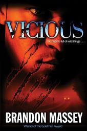 Vicious: A Horror Novel