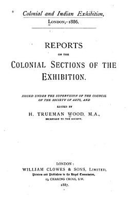 Reports on the Colonial Sections of the Exhibition PDF