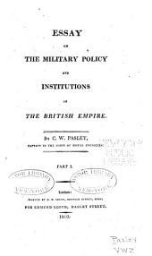 Essay on the Military Policy and Instructions of the British Empire