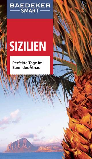 Baedeker SMART Reisef  hrer Sizilien PDF