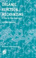 Organic Reaction Mechanisms PDF