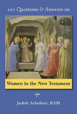 101 Questions and Answers on Women in the New Testament