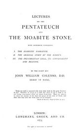 Lectures on the Pentateuch and the Moabite Stone ...