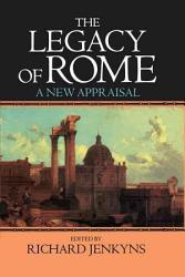 The Legacy Of Rome Book PDF